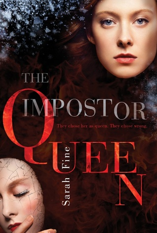 Review:  The Impostor Queen (The Impostor Queen #1) by Sarah Fine