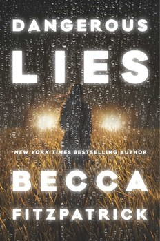 Review:  Dangerous Lies by Becca Fitzpatrick