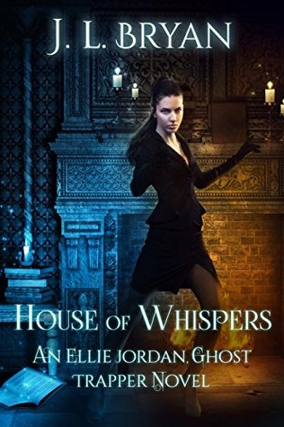 Review:  House of Whispers by J.L. Bryan
