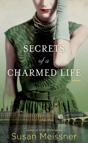 Review:  Secrets of a Charmed Life by Susan Meissner
