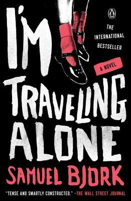 Review:  I'm Traveling Alone by Samuel Bjørk