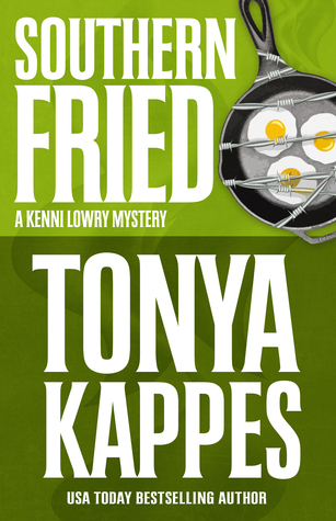 Review:  Southern Fried by Tonya Kappes