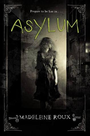 Review:  Asylum by Madeleine Roux