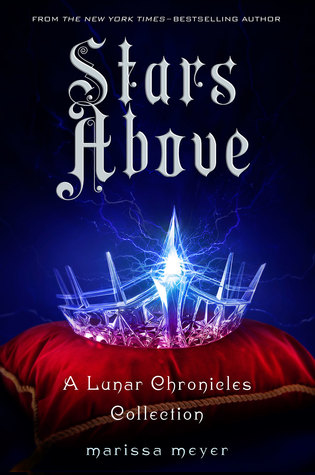 Guest Review: Stars Above by Marissa Meyer