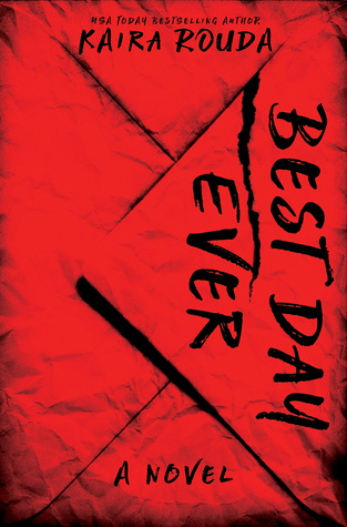 Review: Best Day Ever by Kaira Rouda