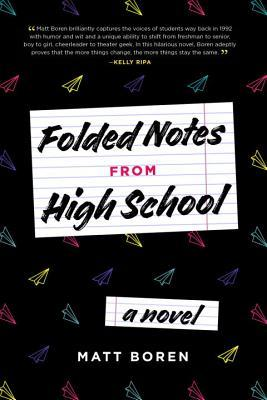 Review: Folded Notes from High School by Matthew Boren