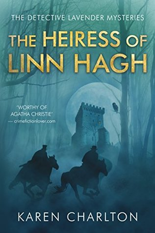 The Heiress of Linn Hagh  by Karen Charlton