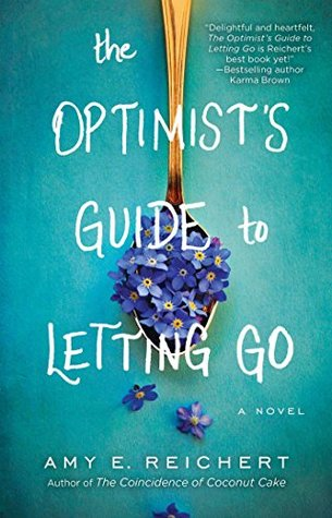 Audiobook Review: The Optimist's Guide to Letting Go by Amy E. Reichert