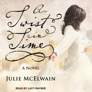 Guest Audio review: A Twist in Time by Julie McElwain,  Lucy Rayner