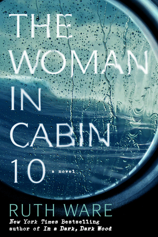 Guest Review: The Woman in Cabin 10 by Ruth Ware