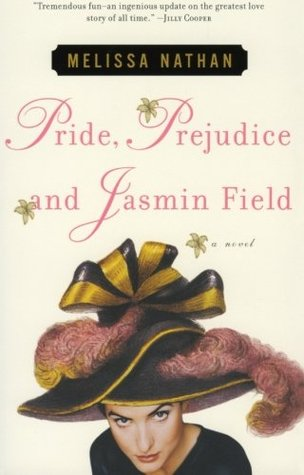 Guest Review: Pride, Prejudice, and Jasmin Field by Melissa Nathan