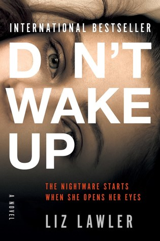 Review: Don't Wake Up by Liz Lawler