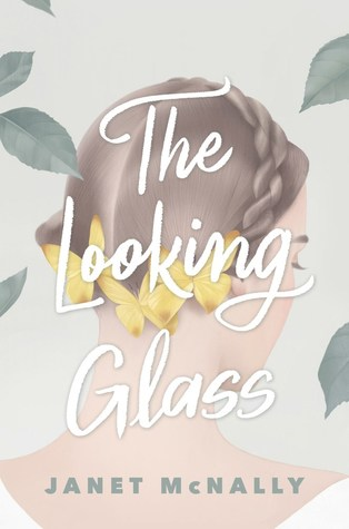 Review: The Looking Glass by Janet McNally