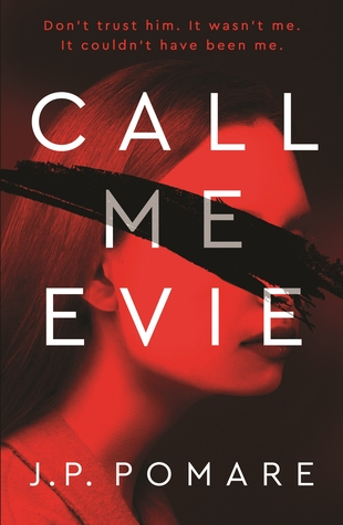 Review: Call Me Evie by J.P. Pomare