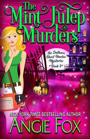 Sophia Rose Review: The Mint Julep Murders by Angie Fox