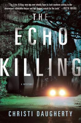 Review: The Echo Killing by Christi Daugherty