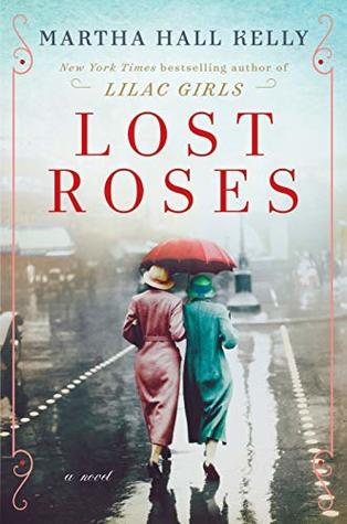 Review: Lost Roses by Martha Hall Kelly