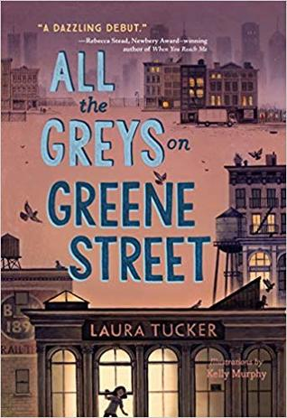 Blog Tour: All the Greys on Greene Street by Laura Tucker