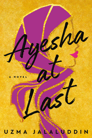 Sophia Rose Review: Ayesha at Last by Uzma Jalaluddin