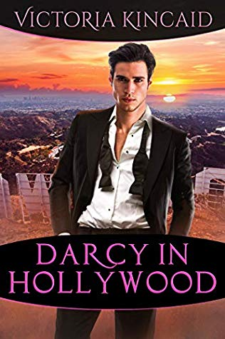Sophia Rose Review: Darcy in Hollywood by Victoria Kincaid + Giveaway