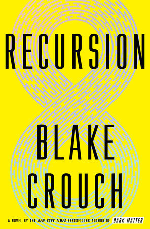 Review: Recursion by Blake Crouch