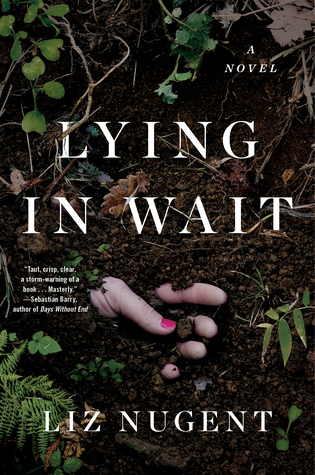Lying in Wait by Liz Nugent