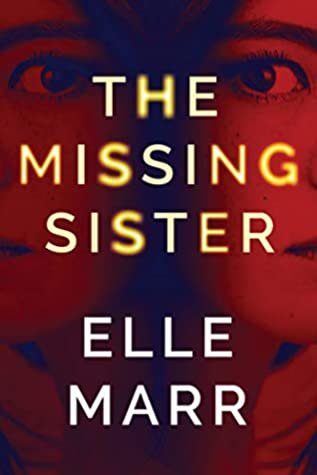 Review: The Missing Sister by Elle Marr