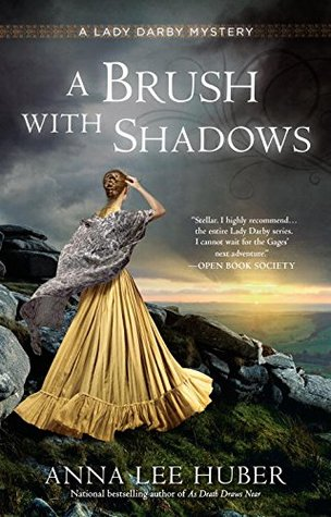 Sophia Rose Review: A Brush With Shadows by Anna Lee Huber