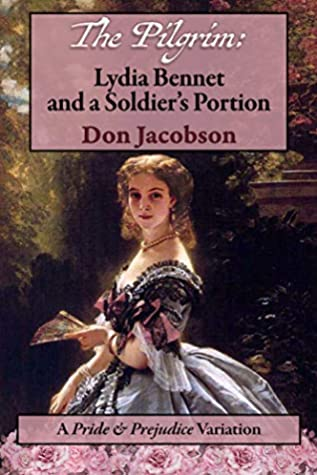 Sophia Rose Review: The Pilgrim: Lydia Bennet and the Soldier's Portion by Don Jacobson, Narrated by Amanda Berry