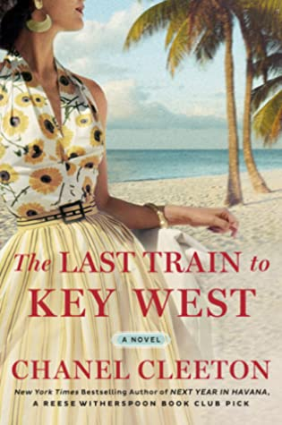 Sophia Rose Review: The Last Train to Key West by Chanel Cleeton